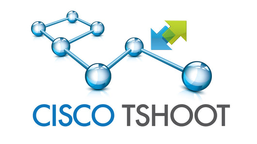 Cisco Troubleshoot (CCNP TSHOOT)