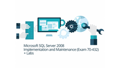 70-432 - Microsoft SQL Server 2008 Implementation and Maintenance + Live Lab