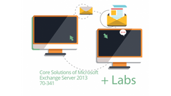 70-341 - Core Solutions of Microsoft Exchange Server 2013 Live Lab