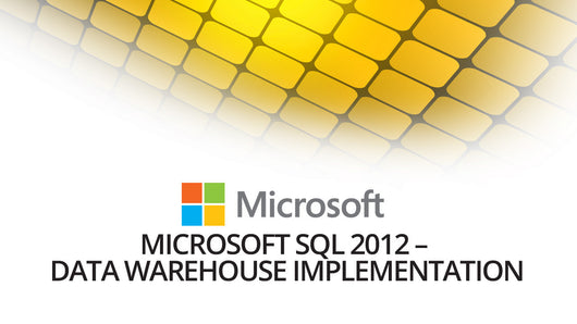 Microsoft 70-463: Implementing a Data Warehouse with SQL Server 2012