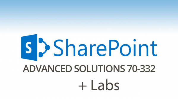 70-332 - Advanced Solutions of Microsoft SharePoint Server 2013 Live Lab