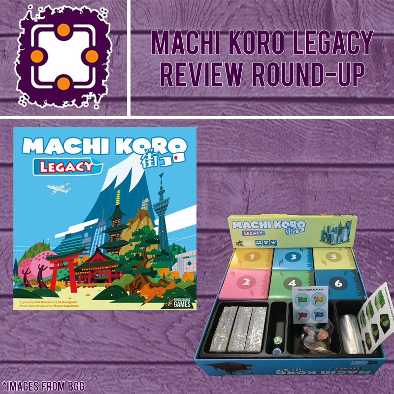 Machi Koro Legacy - Review Round-Up