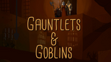 Gauntlets and Goblins kickstarter storytelling game