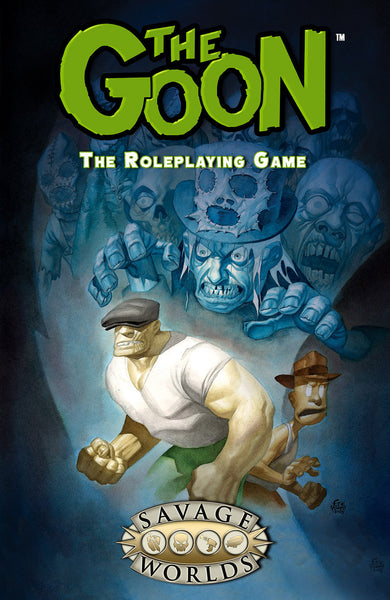 The Goon Savage Worlds core rulebook softcover