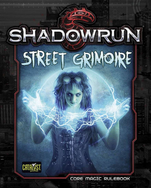 Shadowrun Street Grimoire (Fifth Edition)