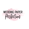 Wedding Paper Perfection