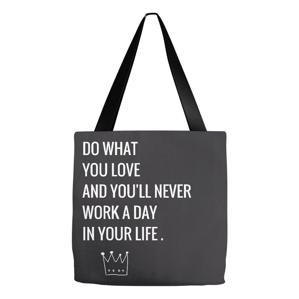 "Tote Bag - ""Do What You Love"""