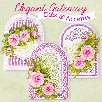 Heartfelt Creations - Elegant Gateways Collection