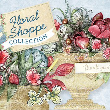 Heartfelt Creations - Floral Shoppe Collection Dec20
