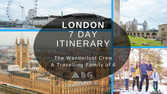 London with Kids -  Itinerary by Wanderlust Crew