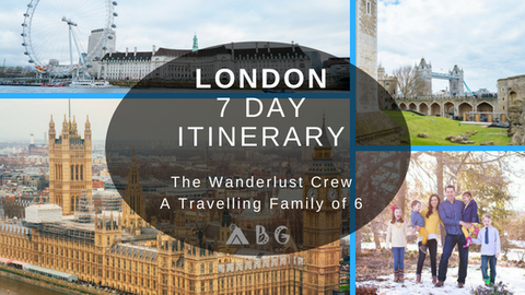 london 7 day itinerary wanderlust crew adventure baby gear