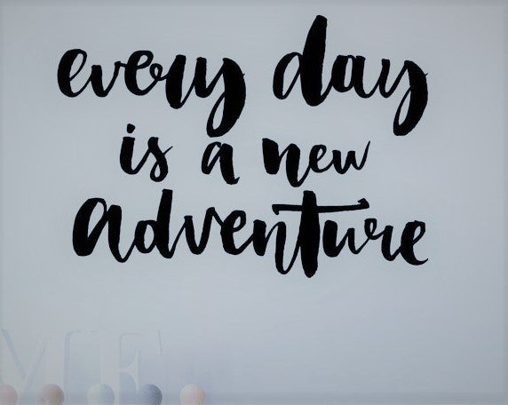 Everyday Is A New Adventure Wall Decal - Adventure Baby Gear