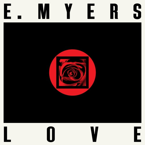E. Myers- Love/ Hate LP