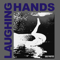 Laughing Hands - Dog Photos LP