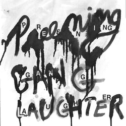Preening - Gang Laughter LP