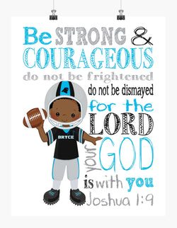 Personalized African American Carolina Panthers Christian Sports Nursery Decor Print - Be Strong and Courageous Joshua 1:9