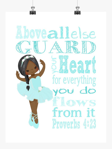 African American Ballerina Christian Nursery Decor Print, Above all else Guard your Heart Proverbs 4:23