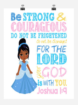African American Cinderella Christian Princess Nursery Decor Wall Art Print - Be Strong & Courageous Joshua 1:9
