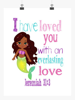 African American Ariel Princess Christian Nursery Decor Print - I have loved you with an everlasting love - Jeremiah 31:3