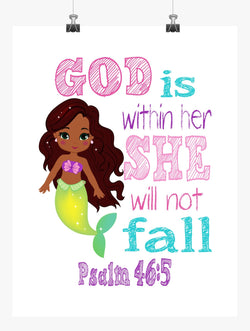 African American Ariel Princess Christian Nursery Decor Print - God is within Her She will not Fall - Psalm 46:5