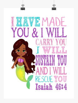 African American Ariel Princess Christian Nursery Decor Print - I Have Made You and I Will Rescue You - Isaiah 46:4