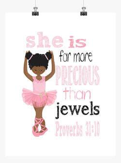 African American Ballerina Christian Nursery Decor Print - She is far more Precious than Jewels Proverbs 31:10