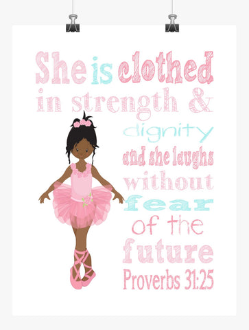 African American Ballerina Nursery Decor Print She is clothed in strength & dignity Proverbs 31:25