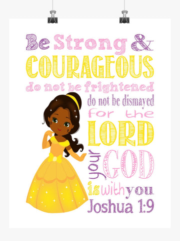 African American Belle Christian Princess Nursery Decor Print, Be Strong & Courageous Joshua 1:9