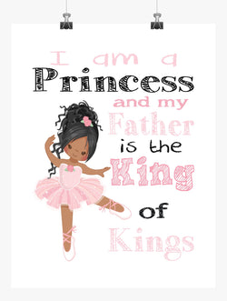 African American Ballerina Christian Nursery Decor Print, I Am A Princess And My Father Is The King of Kings