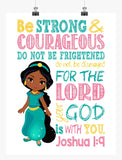 African American Jasmine Christian Princess Nursery Decor Print - Be Strong & Courageous Joshua 1:9