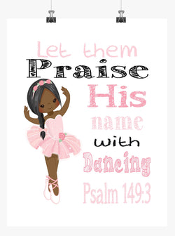 African American Ballerina Christian Nursery Print, Let them Praise His Name with Dancing Psalm 149:3