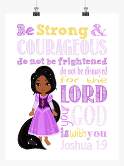 African American Rapunzel Christian Princess Nursery Decor Print, Be Strong & Courageous Joshua 1:9