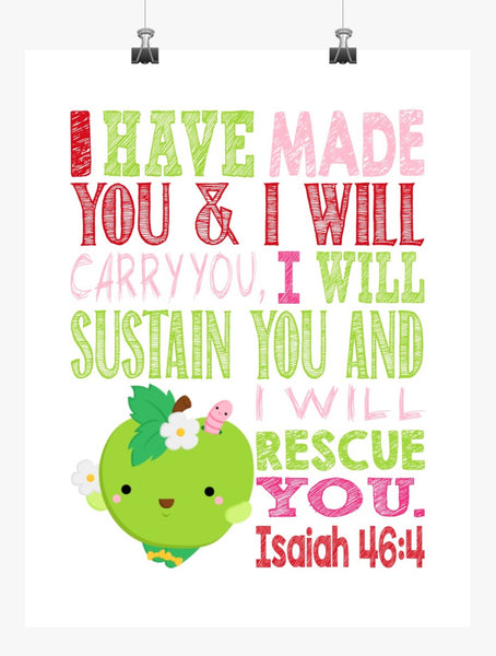Apple Blossom Shopkins Christian Nursery Decor Print, I Have Made You and I Will Rescue You - Isaiah 46:4