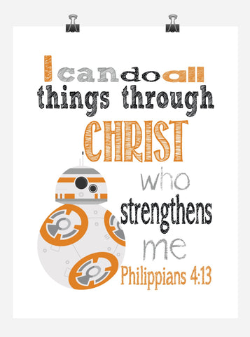 BB8 Christian Star Wars Nursery Decor Art Print - I Can Do All Things Through Christ Who Strengthens Me - Philippians 4:13