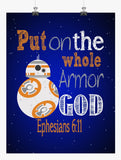 BB8 Christian Star Wars Nursery Decor Art Print, Put on the whole Armor of God Ephesians 6:11