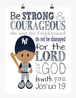 African American New York Yankees Personalized Christian Sports Nursery Decor Print - Be Strong & Courageous Joshua 1:9