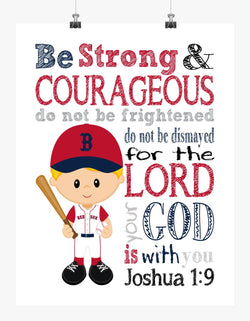 Boston Red Sox Christian Sports Nursery Decor Print - Be Strong & Courageous Joshua 1:9