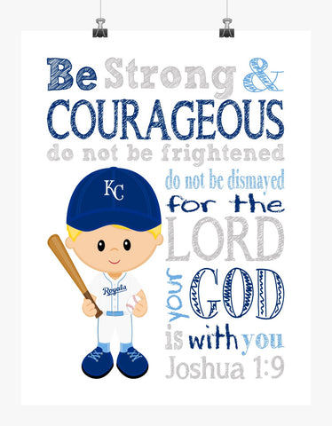 Kansas City Royals Christian Sports Nursery Decor Art Print - Be Strong & Courageous Joshua 1:9