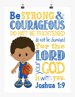 African American Golden State Warriors Christian Sports Nursery Decor Print - Be Strong and Courageous Joshua 1:9
