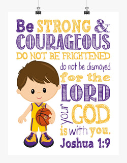 LA Lakers Christian Sports Nursery Print - Be Strong and Courageous Joshua 1:9