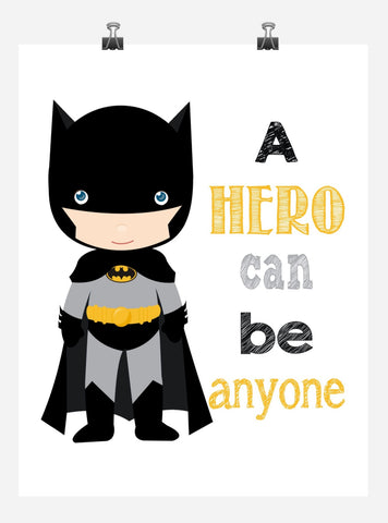 Batman Superhero Motivational Nursery Decor Print - A Hero Can Be Anyone