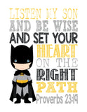 Batman Superhero Christian Nursery Decor Print - Listen My Son Be Wise Proverbs 23:19