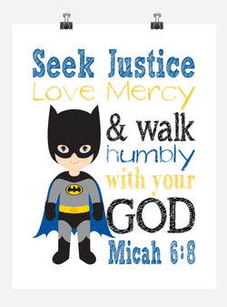 Batman Superhero Christian Nursery Decor Print - Seek Justice Love Mercy - Micah 6:8