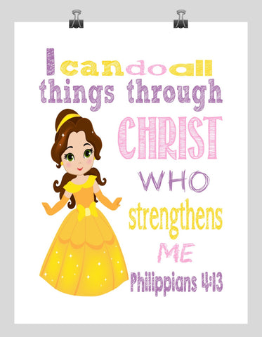 Belle Christian Princess Nursery Decor Art Print - I Can Do All Things Through Christ Who Strengthens Me - Philippians 4:13 Bible Verse - Multiple Sizes