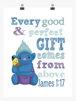 Biggie Trolls Christian Nursery Decor Print, Every Good and Perfect Gift Comes From Above - James 1:17