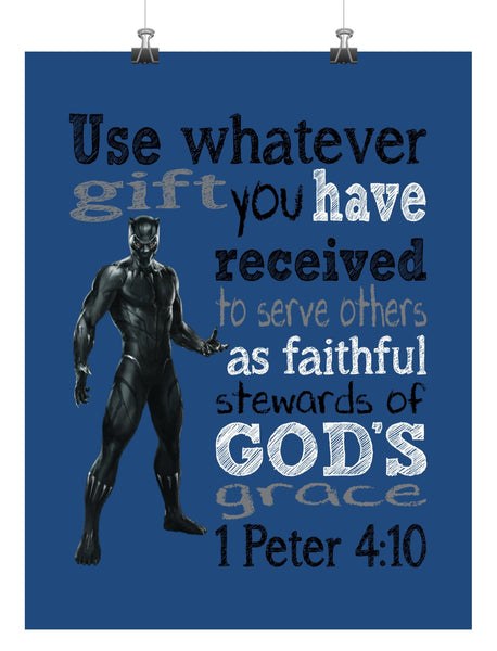 Black Panther Christian Superhero Nursery Decor Art Print - Use Whatever Gift You Have Received - 1 Peter 4:10