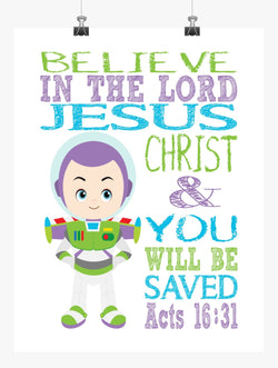 Buzz Lightyear Toy Story Christian Nursery Decor Print, Believe in the Lord and You will be Saved, Acts 16:31