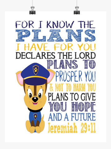 Chase Paw Patrol Christian Nursery Decor Print, For I Know The Plans I Have For You, Jeremiah 29:11