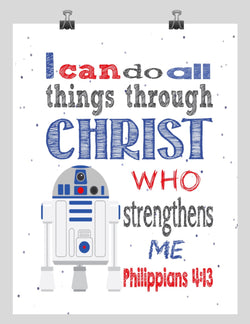 R2D2 Christian Star Wars Nursery Decor Print, I Can Do All Things Through Christ Who Strengthens Me Philippians 4:13