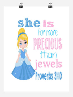 Cinderella Christian Princess Wall Art Nursery Decor Print - She is far more Precious than Jewels - Proverbs 31:10 - Multiple Sizes